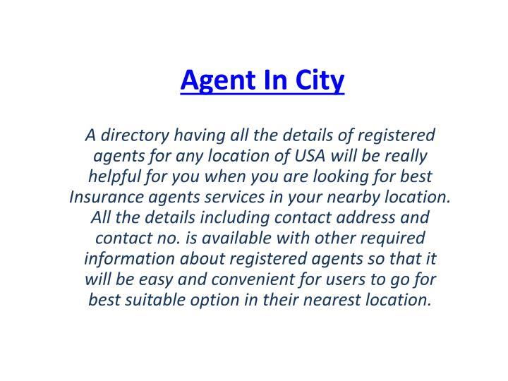 Agent in city