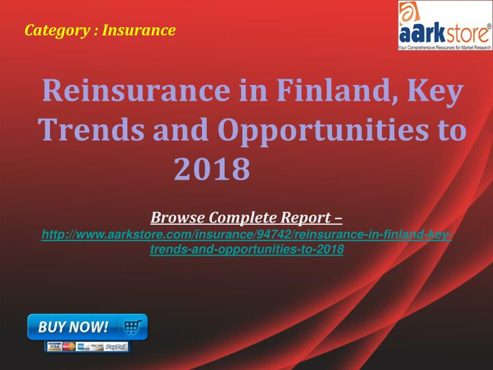 reinsurance in bulgaria key trends and Synopsis'reinsurance in bulgaria, key trends and opportunities to 2021' report provides detailed analy - market research reports and industry analysis.