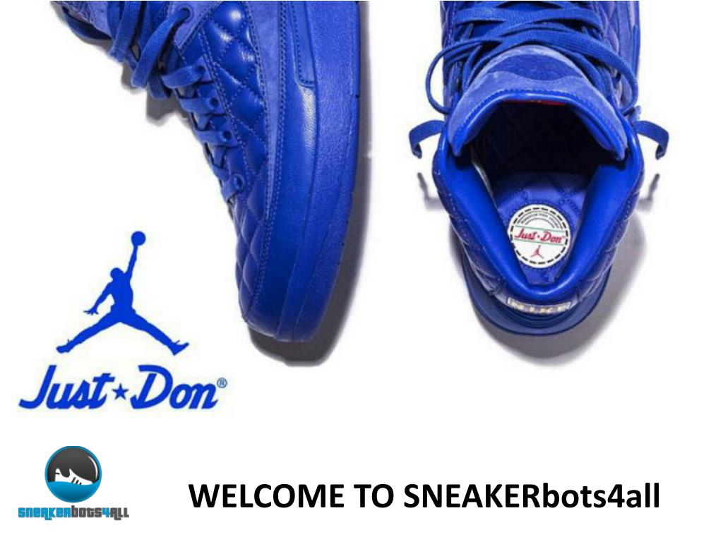 PPT - Automatically Buy Shoes - Nike Bot - Sneaker Bots