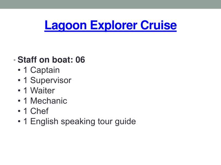 Lagoon Explorer Cruise
