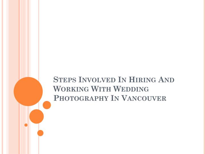 steps involved in hiring and working with wedding photography in vancouver n.
