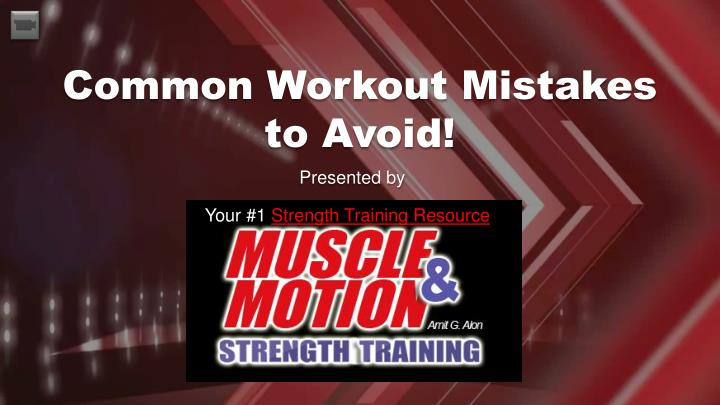 common workout mistakes to avoid n.