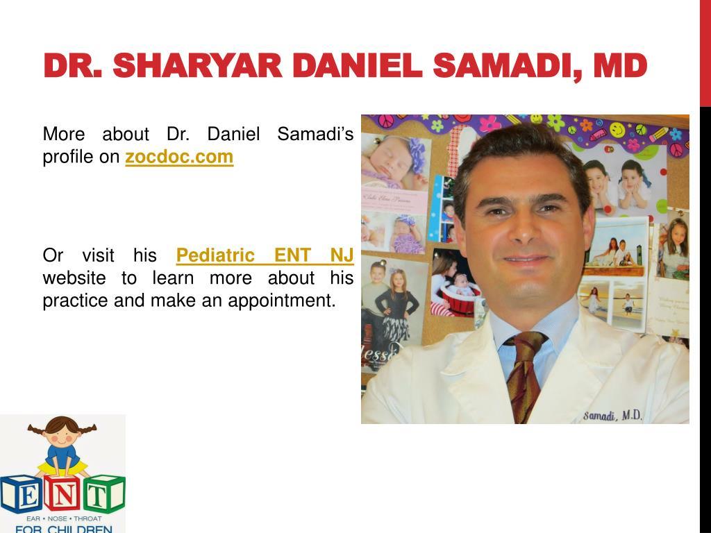 PPT - Dr Daniel Samadi - Pediatric ENT NJ PowerPoint