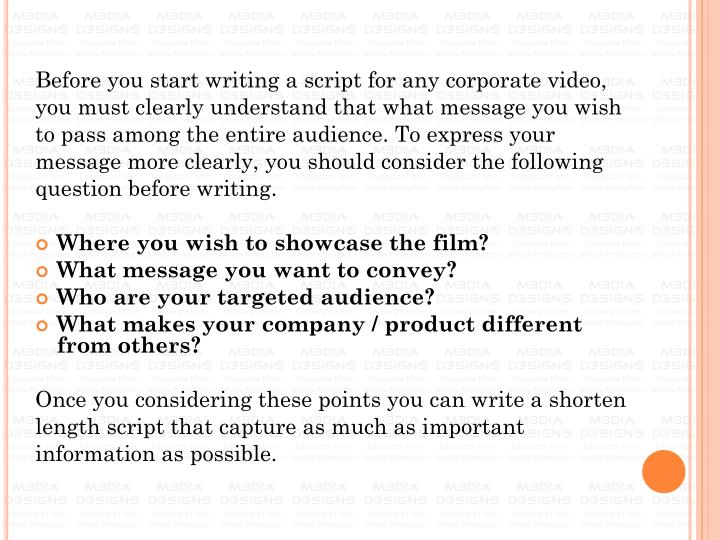Before you start writing a script for any corporate