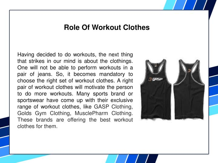 Role Of Workout Clothes