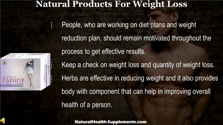 Natural Products For Weight Loss