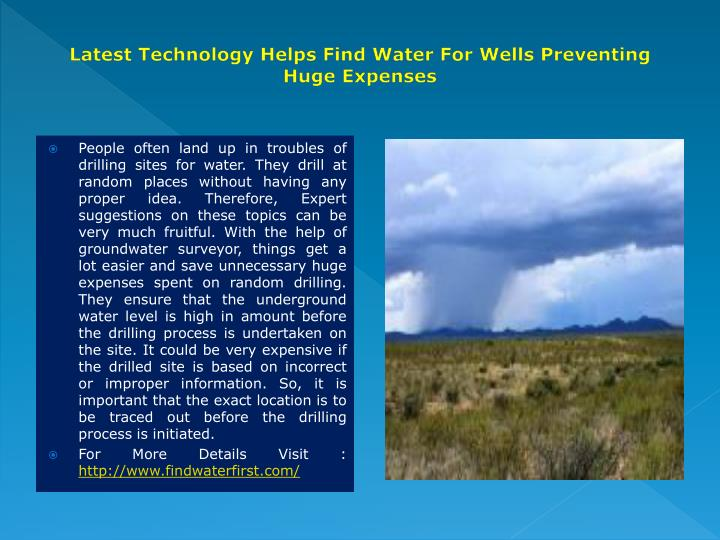latest technology helps find water for wells preventing huge expenses n.