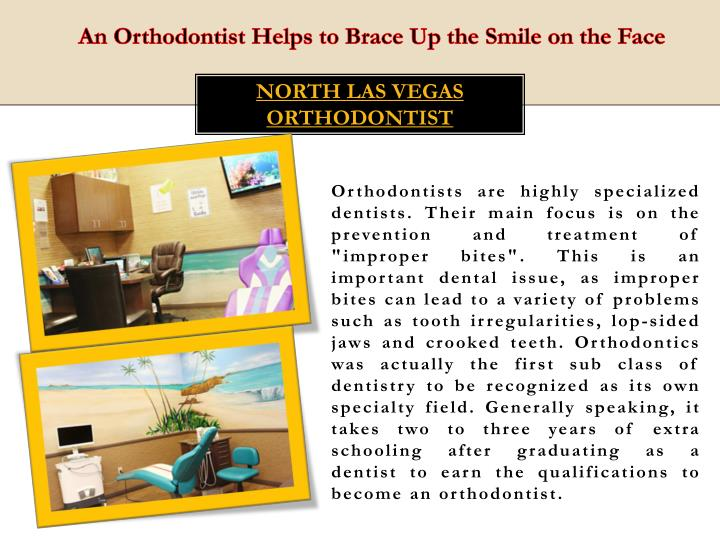 An Orthodontist Helps to Brace Up the Smile on the Face