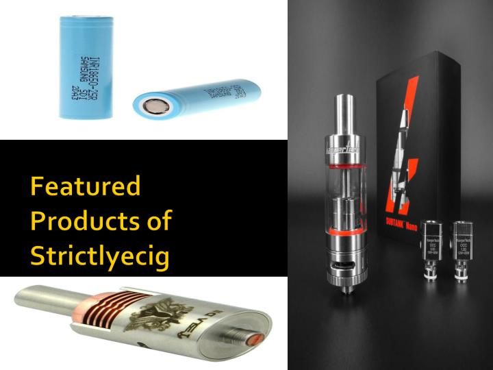 featured products of strictlyecig n.