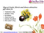 shop at exotic florist and choose attractive gift ideas for