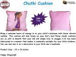 chutki cushion