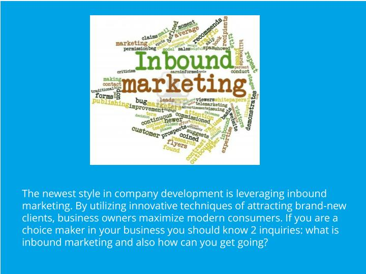 The newest style in company development is leveraging inbound marketing. By utilizing innovative tec...
