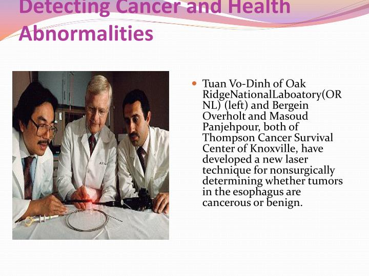 Detecting Cancer and Health Abnormalities