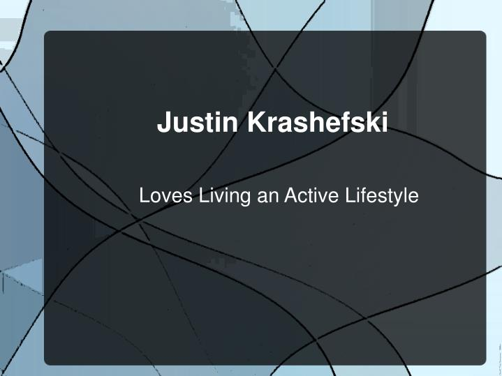 loves living an active lifestyle n.