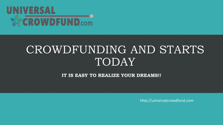 crowdfunding and starts today n.