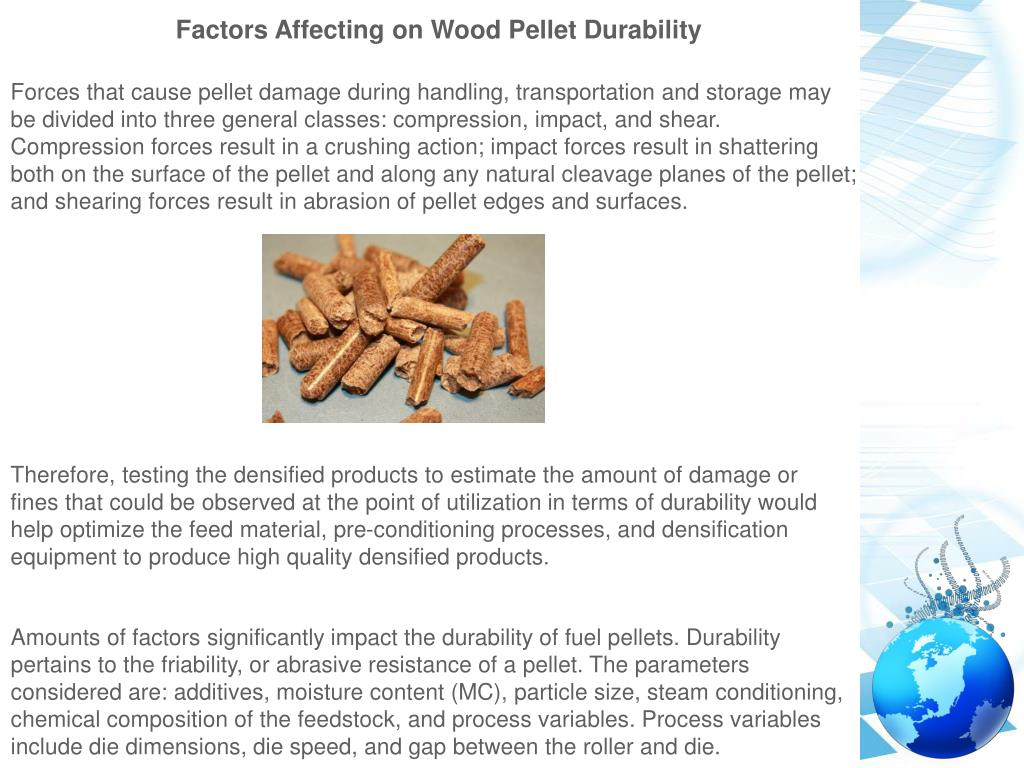 PPT - Factors Affecting on Wood Pellet Durability PowerPoint