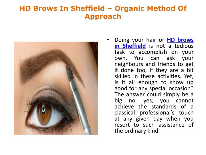 Hd brows in sheffield organic method of approach