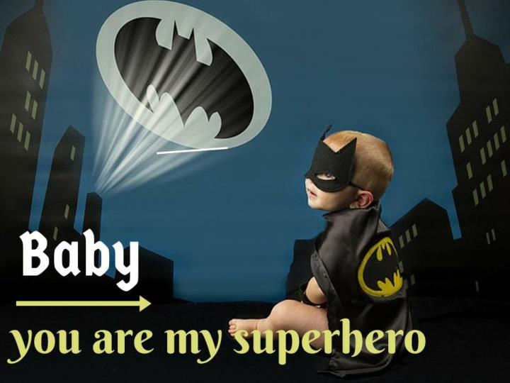 ppt baby you are my superhero powerpoint presentation id 7123062