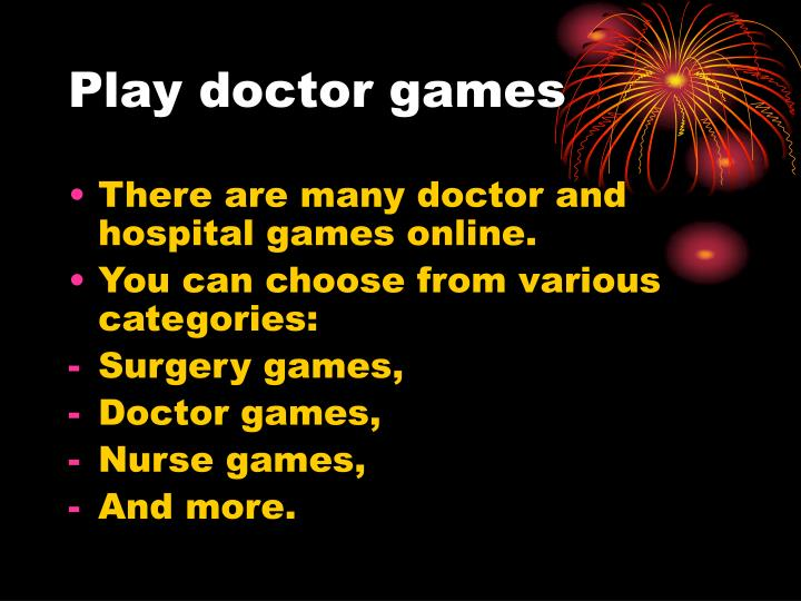 Play doctor games