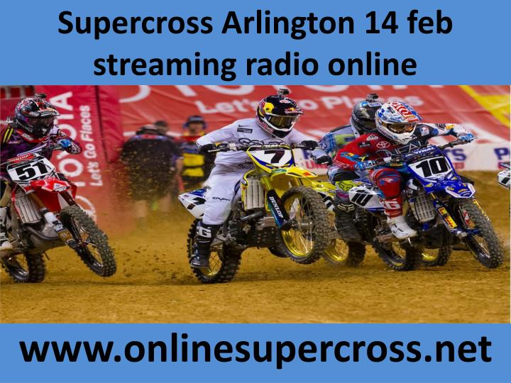 supercross arlington 14 feb streaming radio online n.