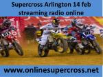 supercross arlington 14 feb streaming radio online
