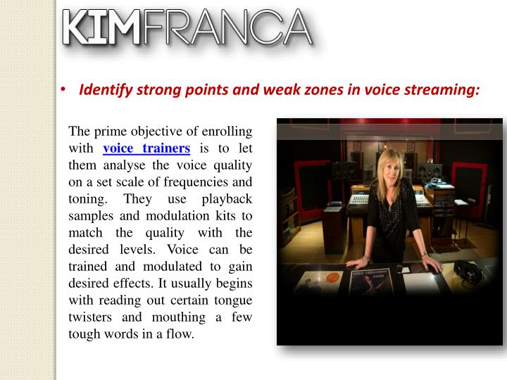 Identify strong points and weak zones in voice