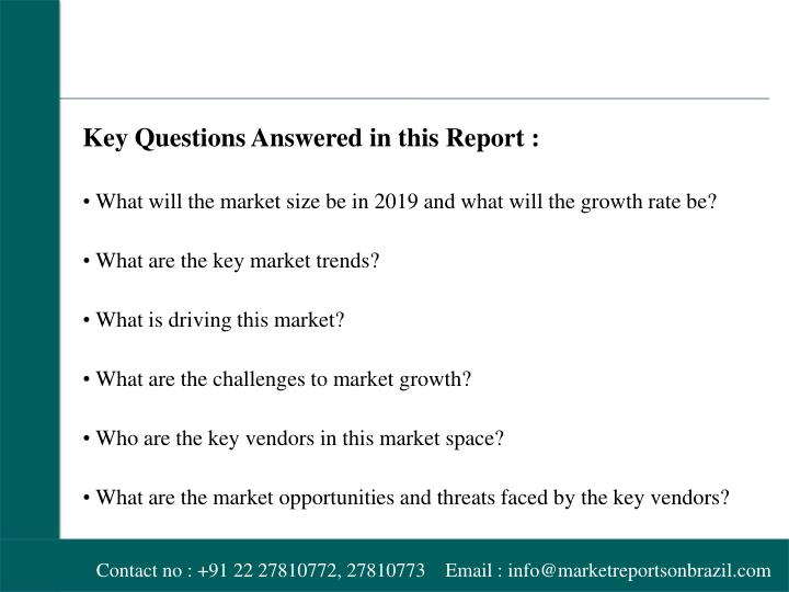 Key Questions Answered in this Report :