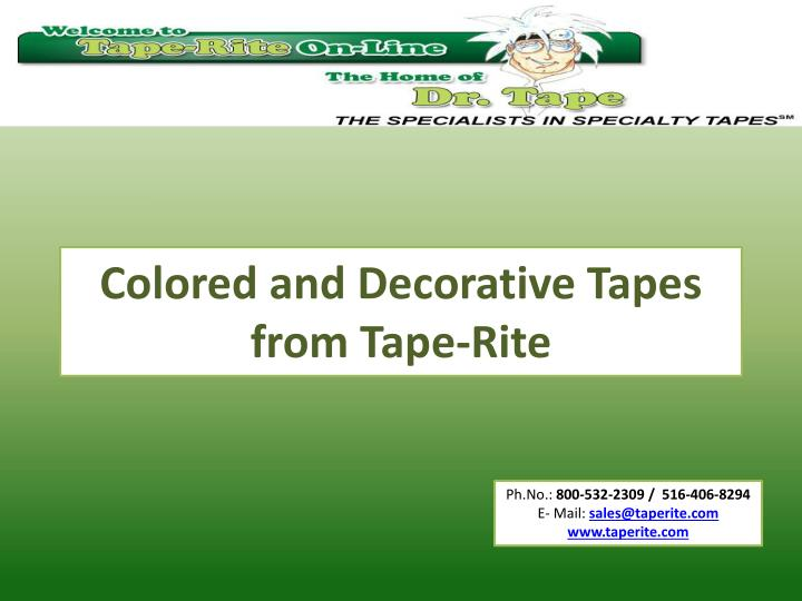 colored and decorative tapes from tape rite n.