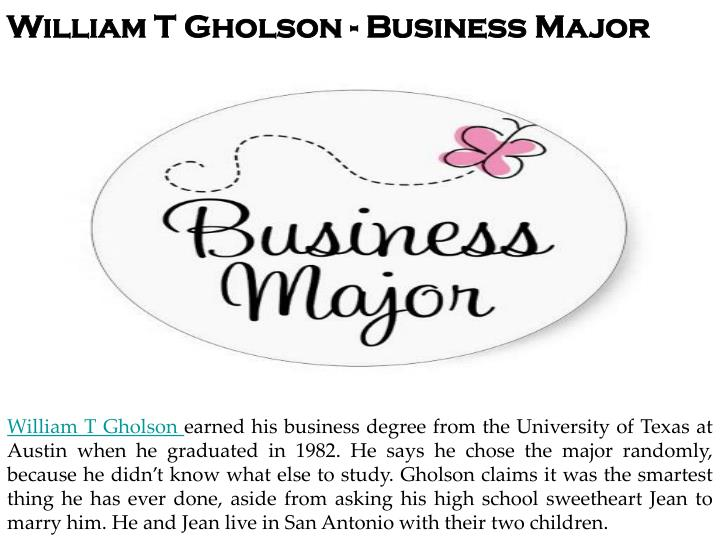 William T Gholson - Business Major