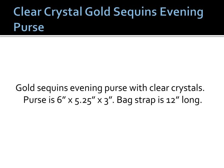 Clear Crystal Gold Sequins Evening