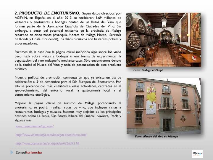 2. PRODUCTO DE ENOTURISMO