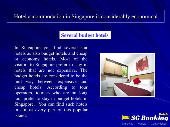 hotel accommodation in singapore is considerably economical n.