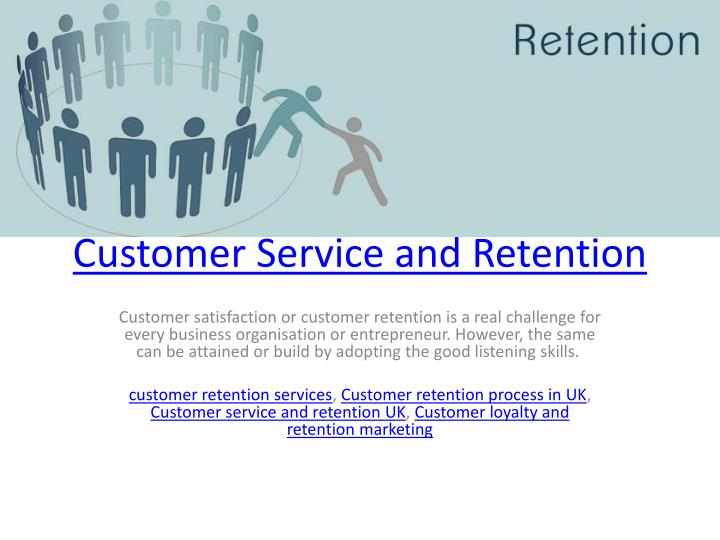 customer service and retention n.
