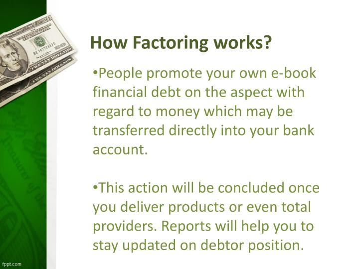 How Factoring works?