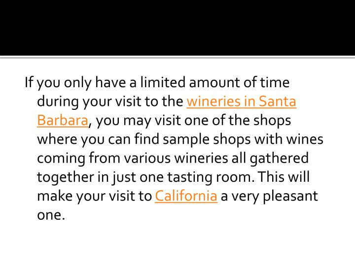 If you only have a limited amount of time during your visit to the
