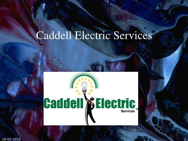 Caddell electric services